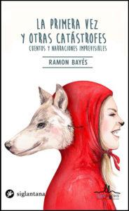 Ramon Bayes La Primera vez
